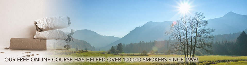 OUR FREE ONLINE COURSE HAS HELPED OVER 100,000 SMOKERS SINCE 1996!